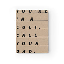 You're in a Cult, Call your Dad Notebook