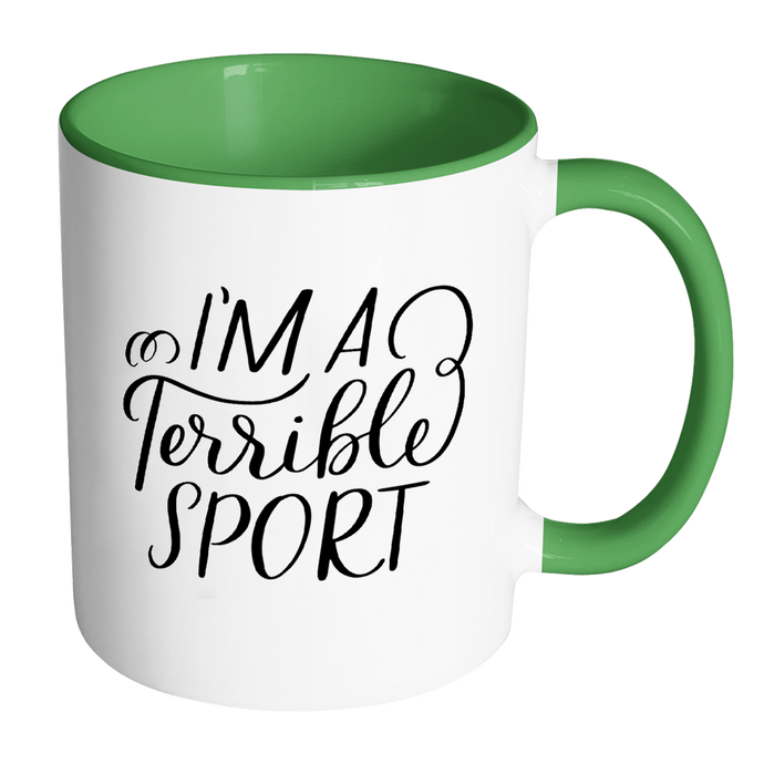 I'm a Terrible Sport - Honesty Mugs