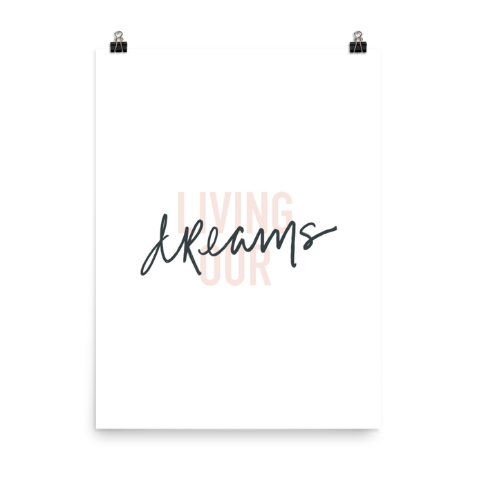Living Our Dreams Art Print