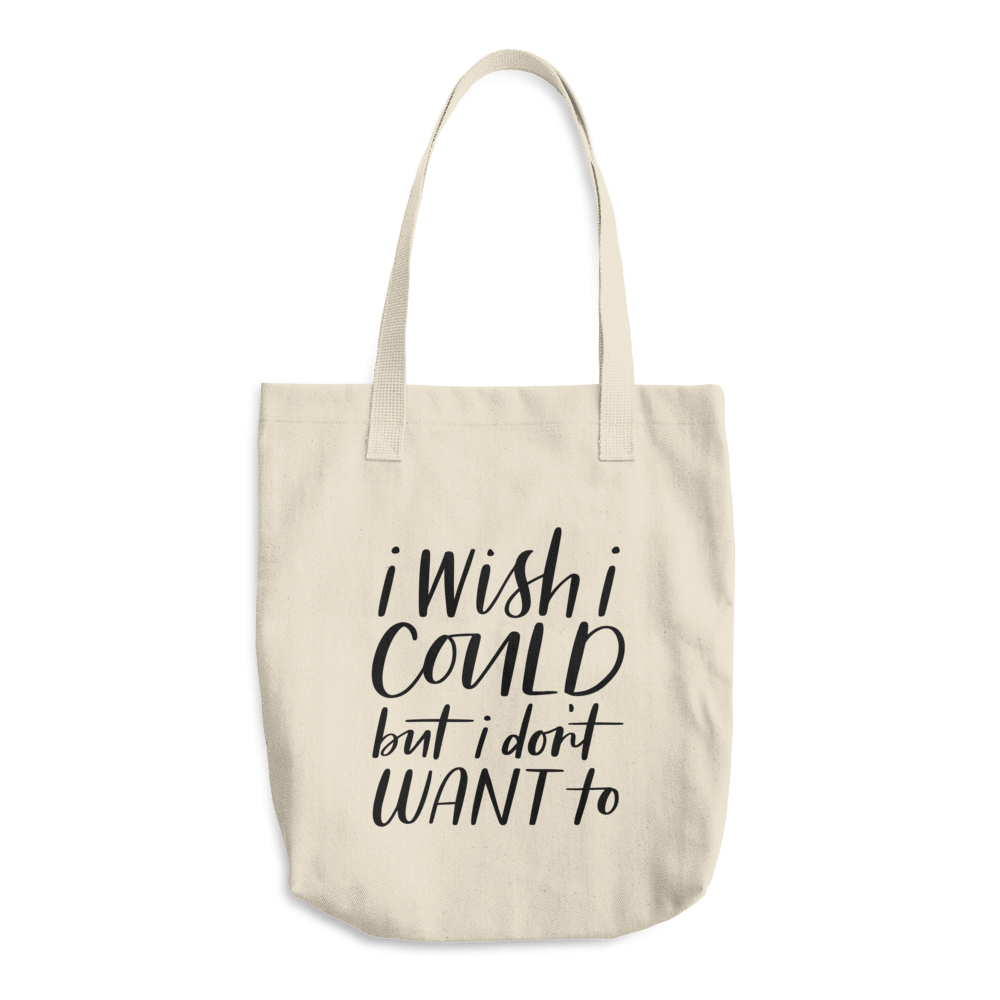 I Wish I Could Tote Bag - Honesty Bags