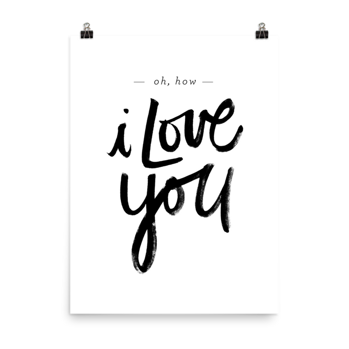 Oh, How I Love You Art Print