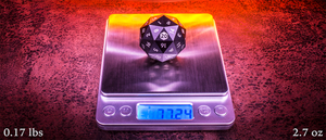 Our Sixty D20 weighs in at 0.17 lbs of solid aircraft grade aluminum.  This large D20 is the ultimate in fairness and precision