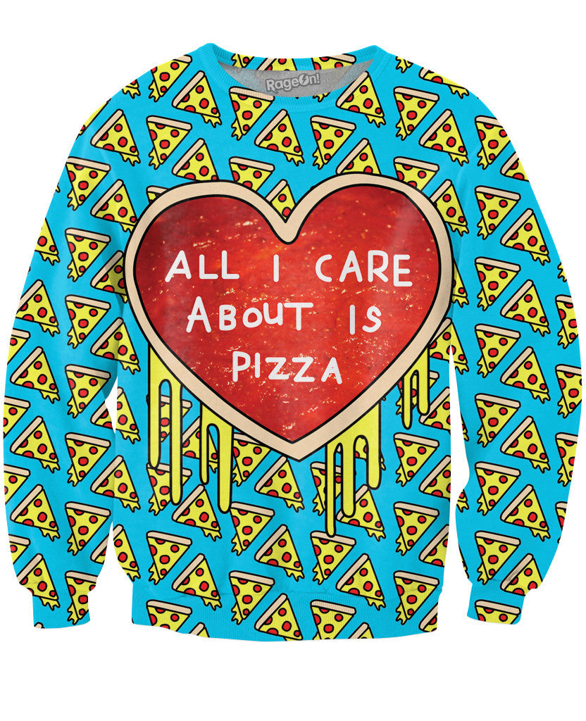 All I Care About is Pizza Blue Sweatshirt - TShirtsRUS.co