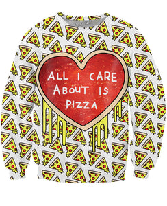 All I Care About is Pizza White Sweatshirt - TShirtsRUS.co
