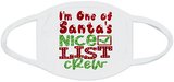 I'm One Of Santa's Nice List Crew