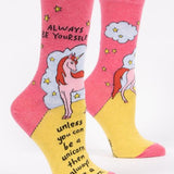 Women's Always Be Yourself Unless You Can Be A Unicorn Socks