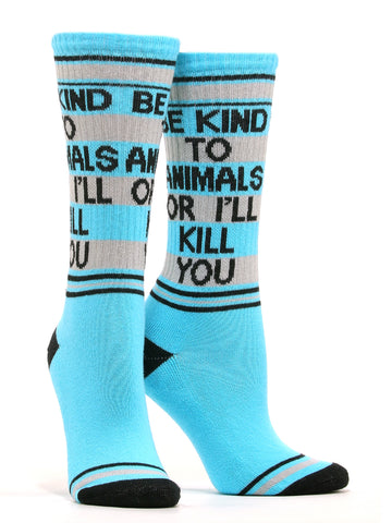 Women's Be Kind to Animals Or I Will Kill You Socks
