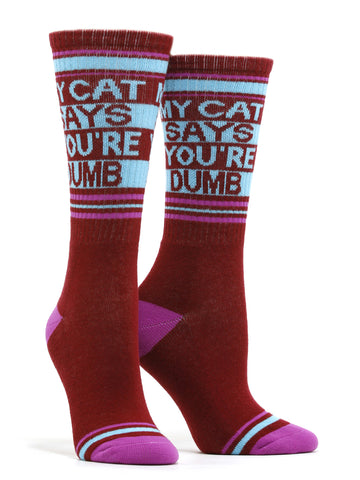 Women's My Cat Says Your Dumb Socks