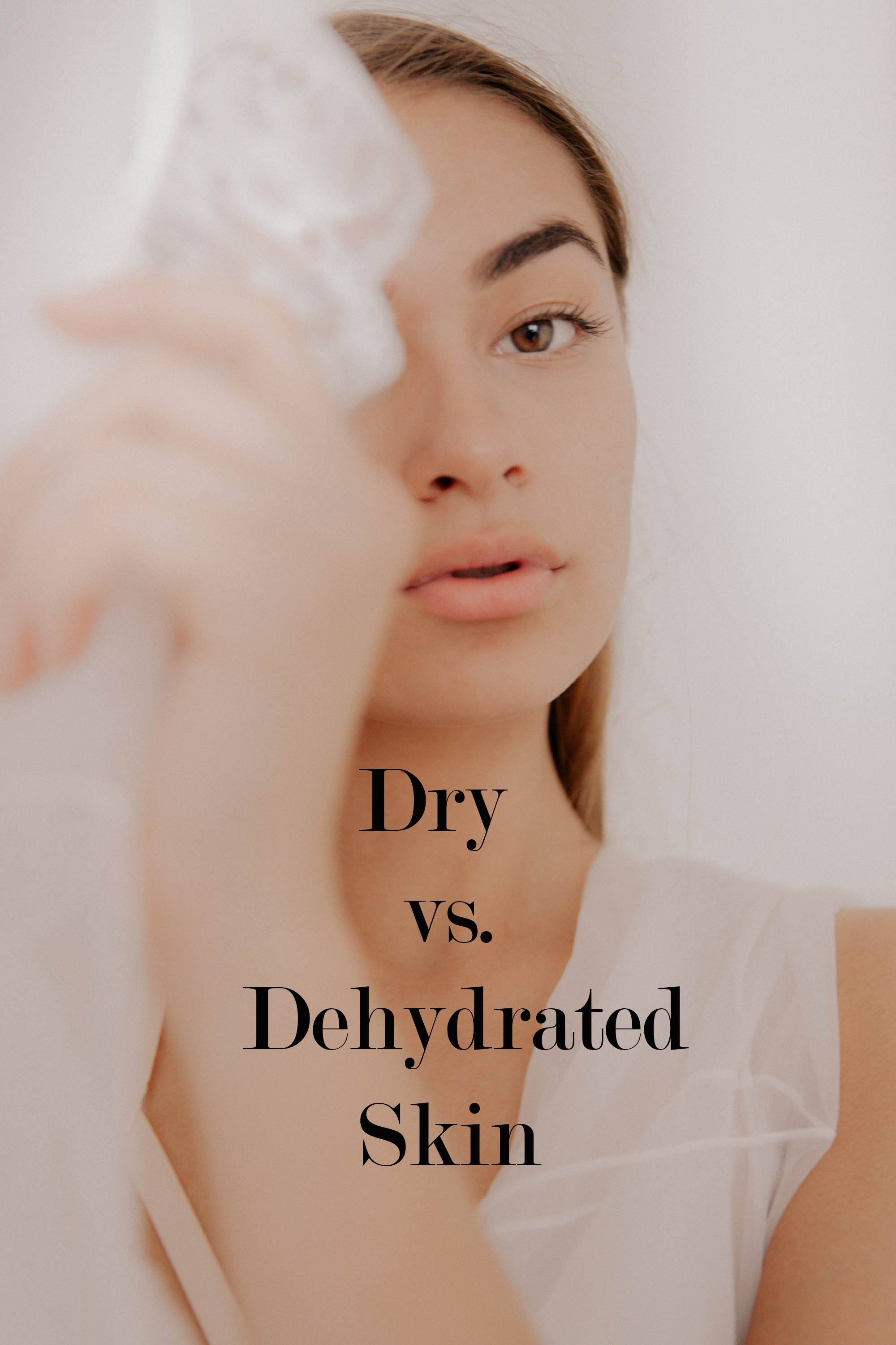 Is My Skin Dry or Dehydrated?