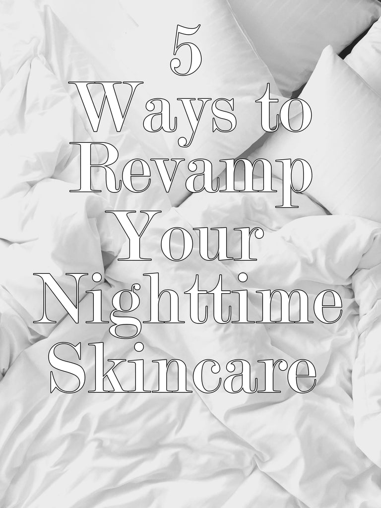 5 Ways to Renew Your Skincare Routine