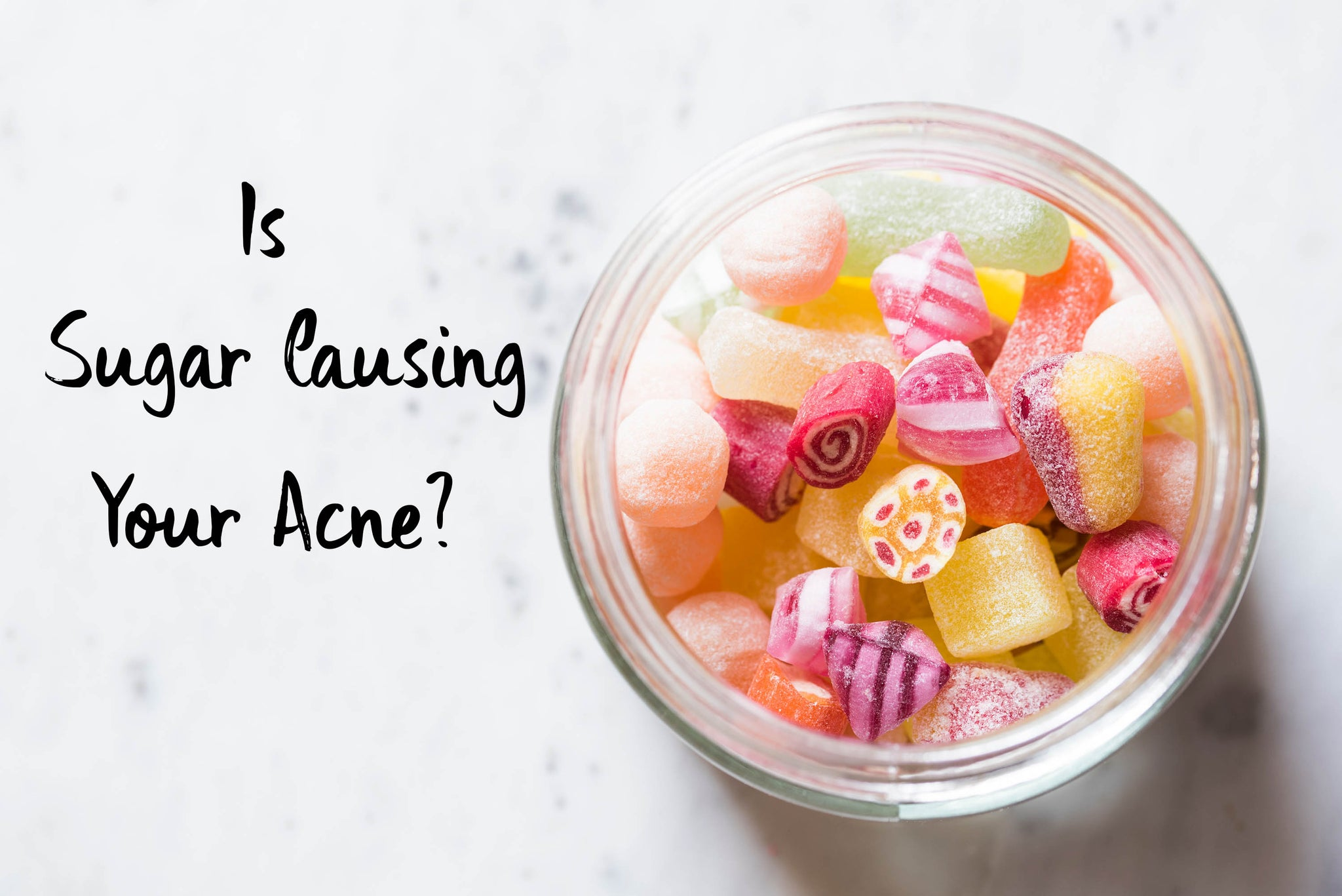 Is Sugar Causing your Acne?