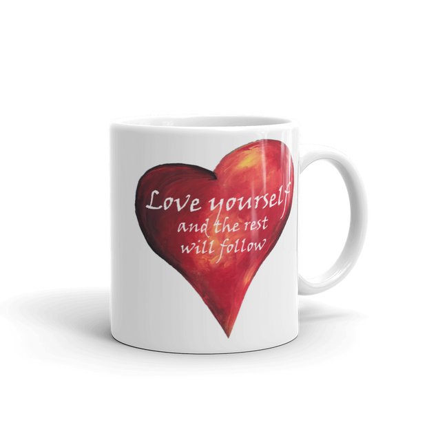 Love Yourself and the Rest will follow Heart Mug