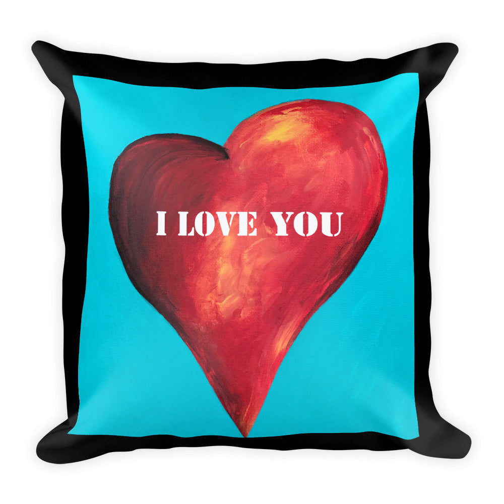 I Love You Square Pillow