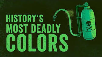 History's Most Deadly Colors