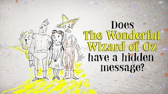 "Does ""The Wonderful Wizard of Oz"" Have a Hidden Message?"