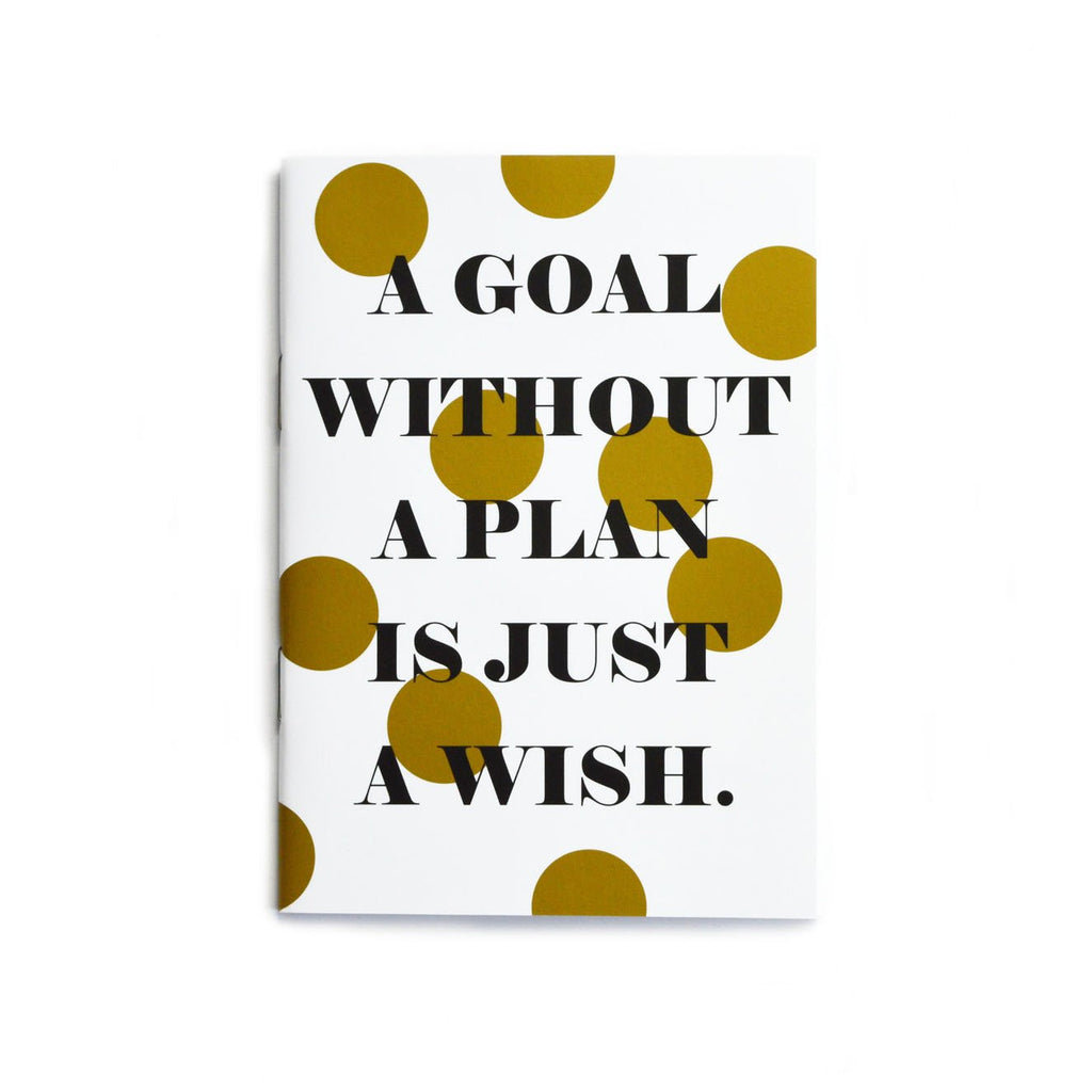 POCKET NOTEBOOK- A GOAL WITHOUT A PLAN