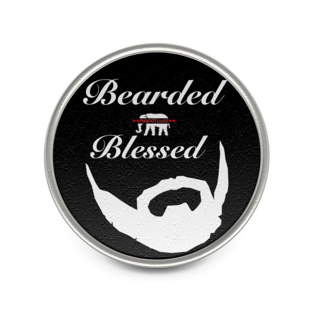 BEARDED and BLESSED  Pin