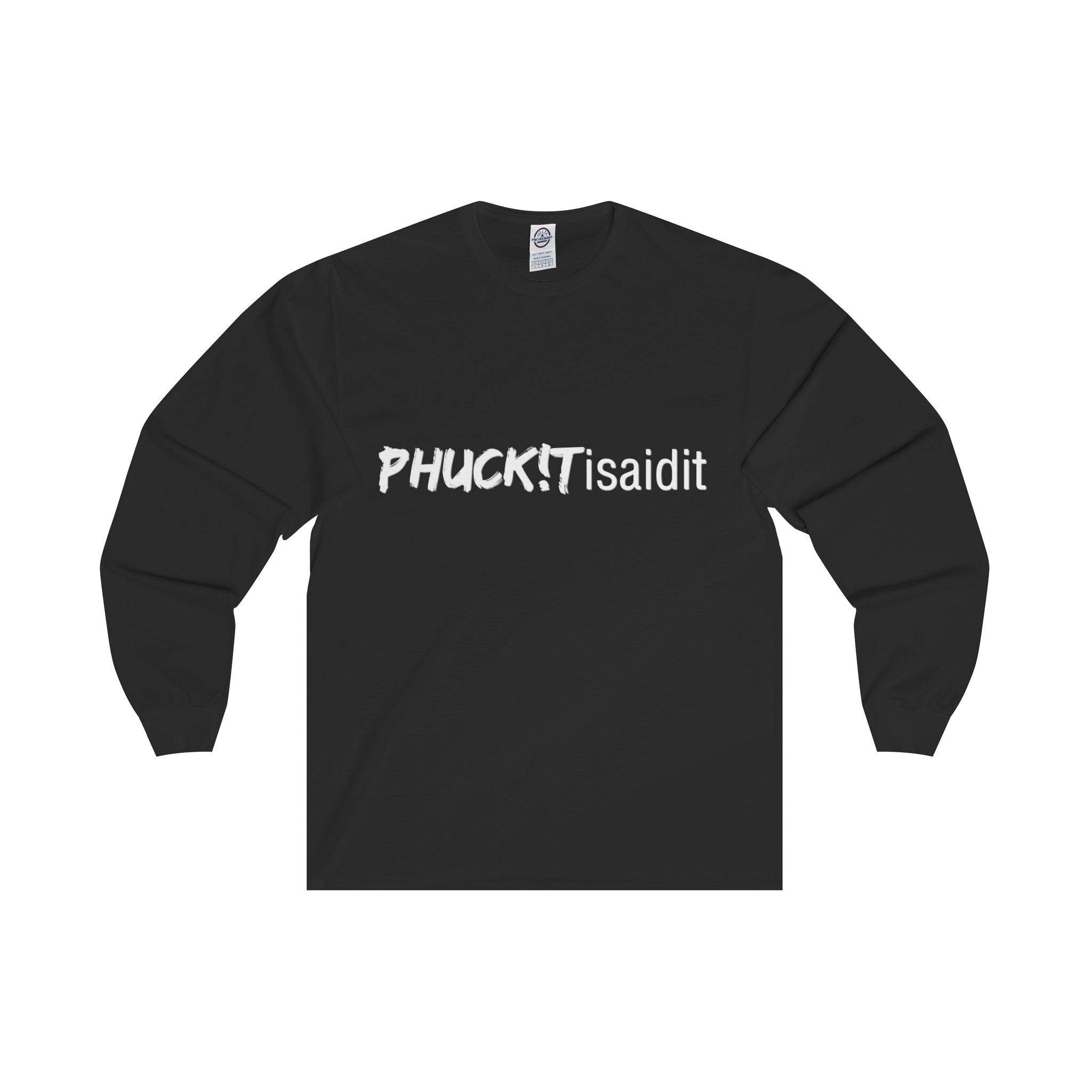 PHUCKITisaidit women's Long Sleeve Tee