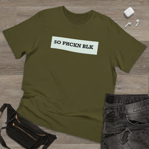 So PHCKN BLK Deluxe T-shirt