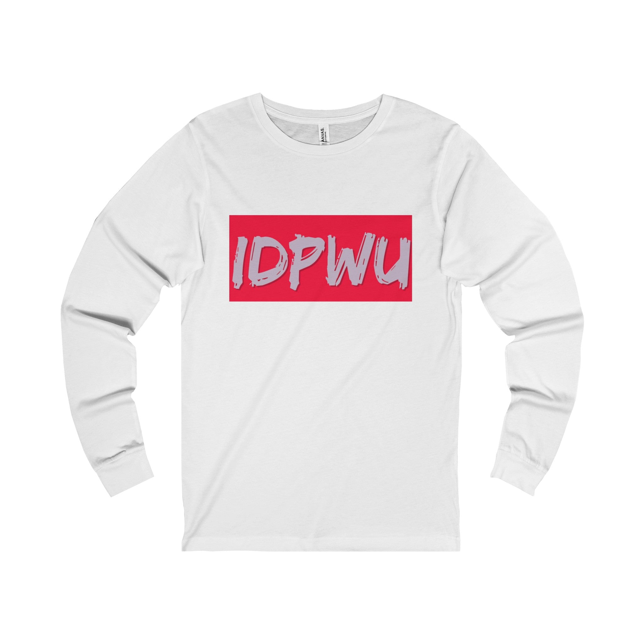 I Don't PHUCK Wit you Men's Long Sleeve Tee