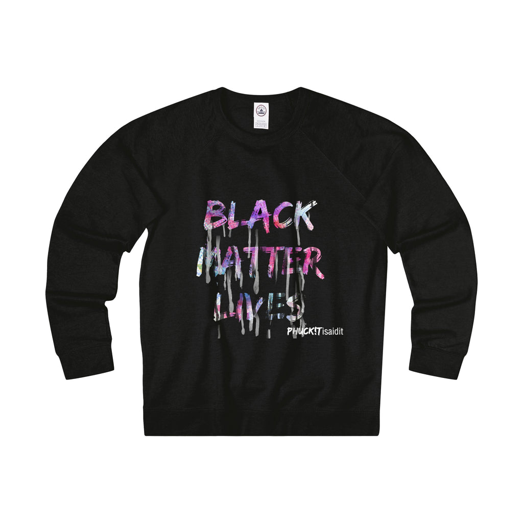 Black Matter LIVES women's Crewneck sweatshirt