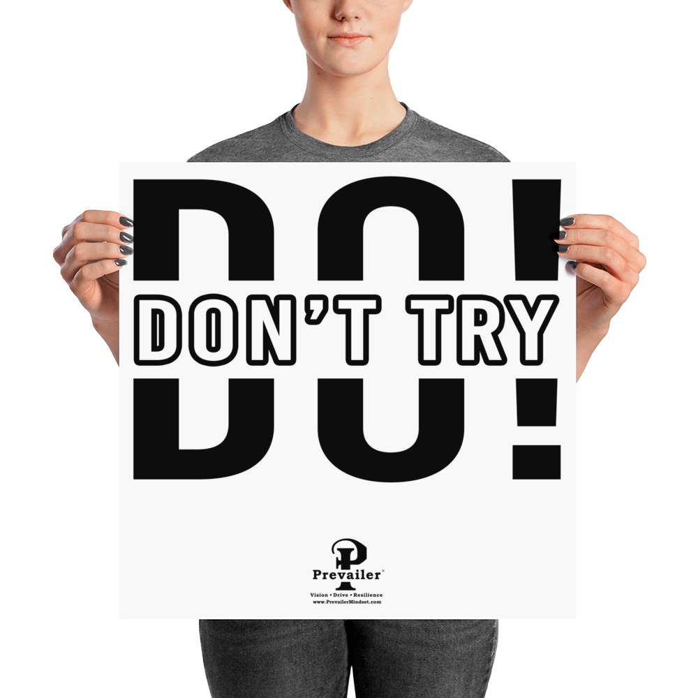 """Don't Try, Do!"" inch Poster"