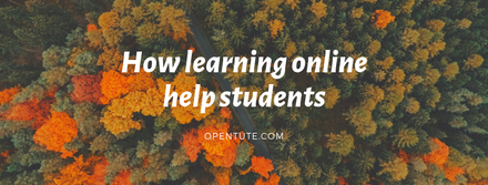 How learning online help students