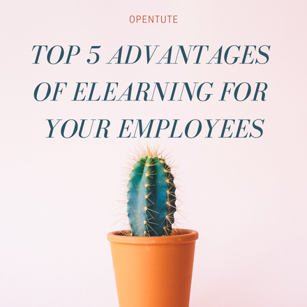 Top 5 Advantages Of eLearning For Your Employees