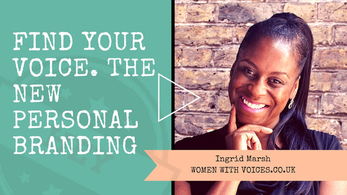 Find your voice - the new personal branding