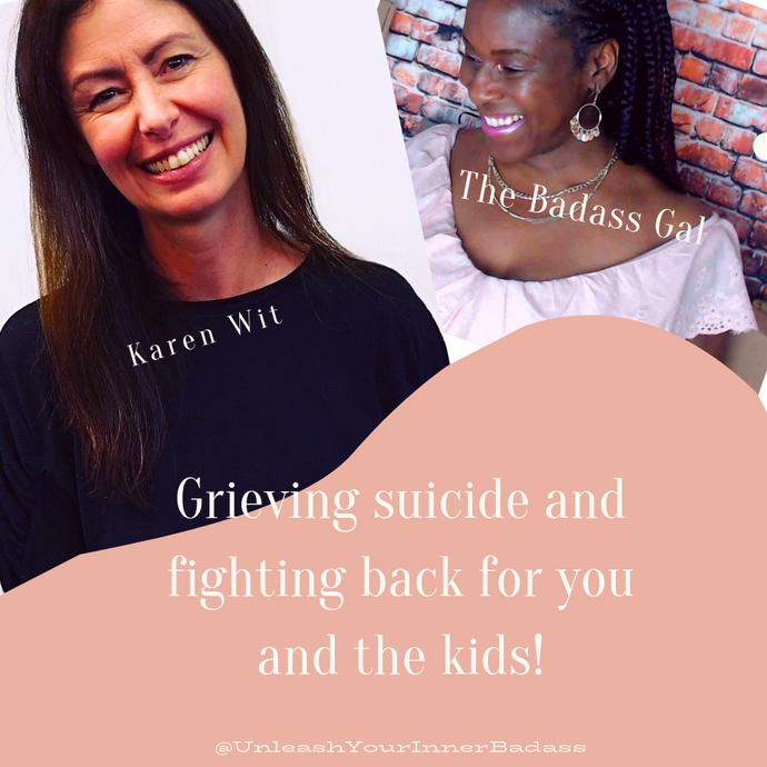 TV: The Badass Gal talks to Karen Wit about her husbands suicide, how she told the kids and decided she wasn't playing victim.