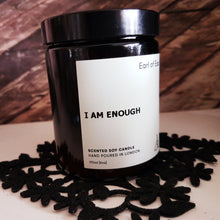 I Am Enough 100% Soy Scented Candle