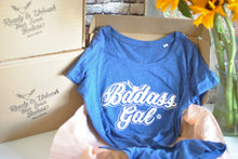 Badass Gal 100% Organic T-Shirt and FREE Badass Box