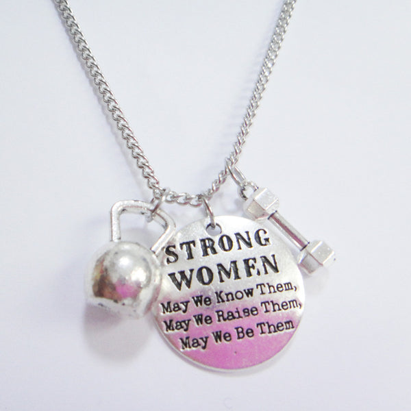 """Strong WOMEN May we know /raise/be them"" Necklace - Gym Rat World"