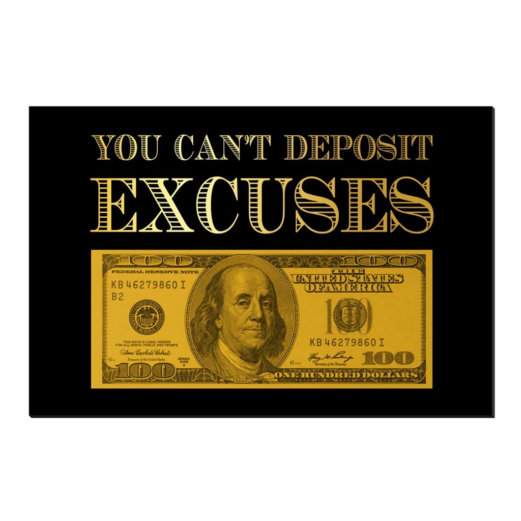 """You Can't Deposit Excuses"" Premium Canvas"