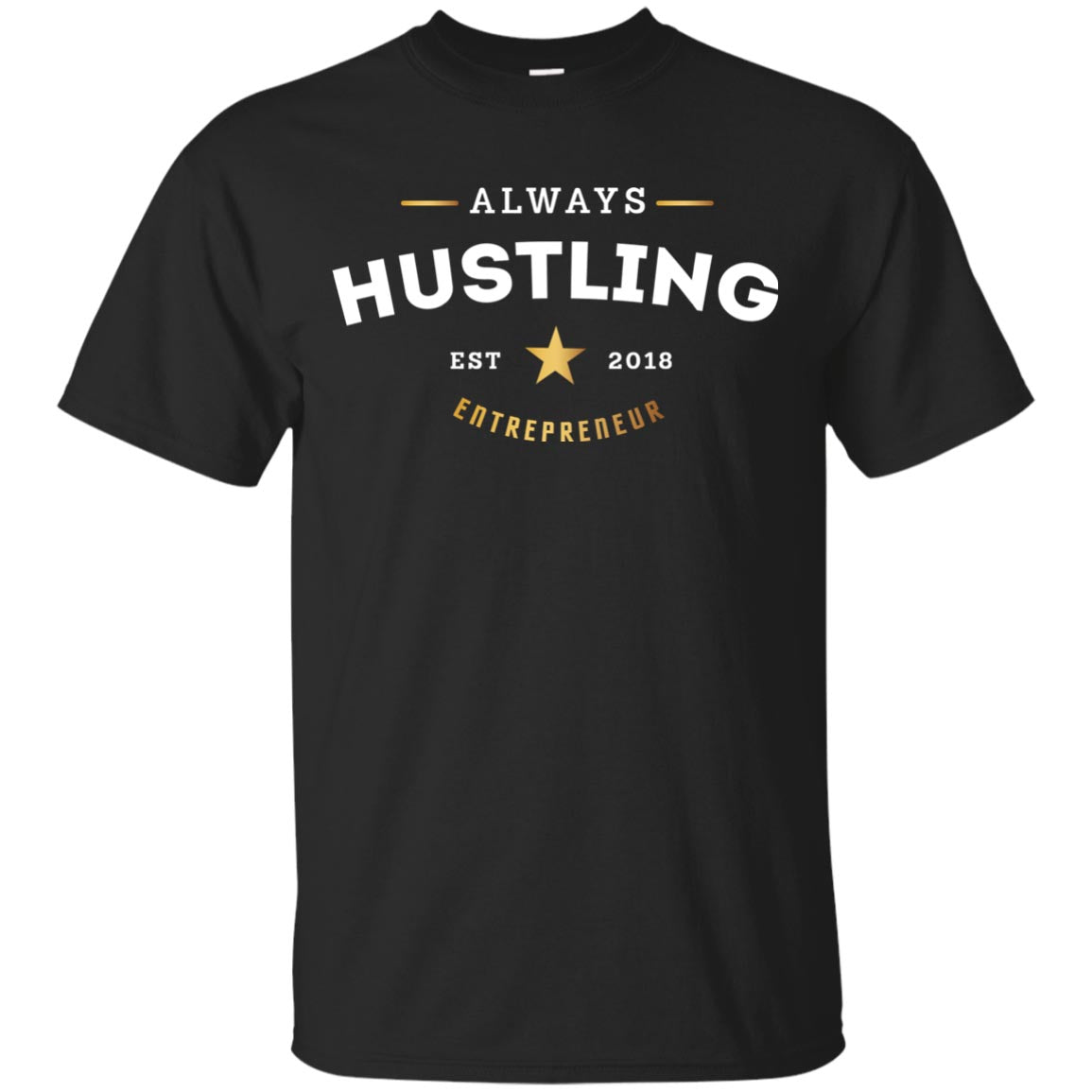 """Always Hustling"" Premium T-Shirt"