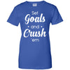 """Set Goals And Crush EM'"" Women's Premium T-Shirt"