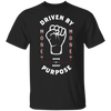 """Driven By Purpose"" Premium T-Shirt"