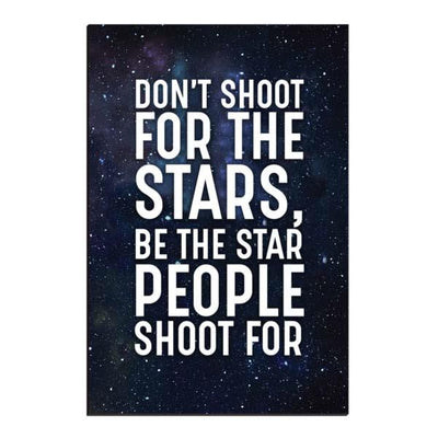 """Don't Shoot For The Stars"" Premium Canvas"