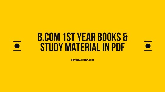 B.Com 1st Year Books & Study Material In PDF – Sem 1 & 2 Notes