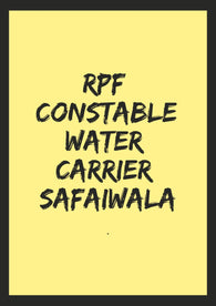 RPF Constable Water Carrier Safaiwala