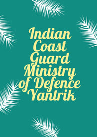 Indian Coast Guard Ministry of Defence Yantrik