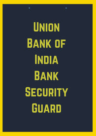 Union Bank of India Bank Security Guard