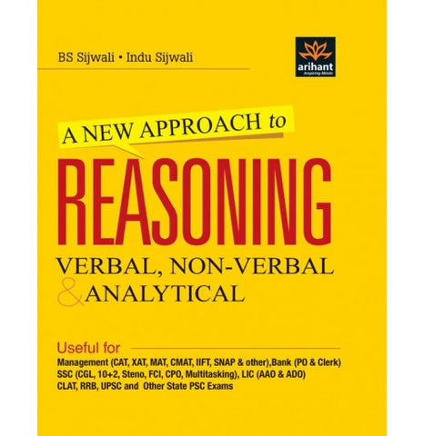 Arihant Publication PVT LTD [A New Approach to Reasoning (Verbal, Non-Verbal & Analytical) (English) Paperback] BS Sijwali & Indu Sijwali