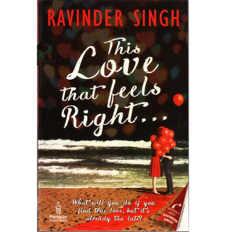 Penguin Random House, India [This Love that feels Right............ (English) Paperback] by Ravinder Singh
