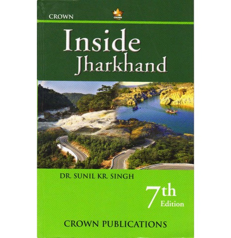 Crown Publication [Inside Jharkhand 7th Education (English), Paperback] by Dr. Sunil Kr. Singh