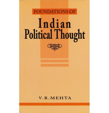 Manohar Publishers & Distributors [Foundations of Indian Political Thought] by V. R. Mehta