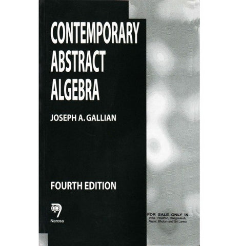 Narosa Publication [Contemporary Abstract Algebra (English), Paperback] by Joseph A. Gallian