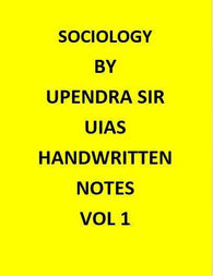 Upendra Sir(U.I.A.S) – Sociology Optional –– Handwritten Class Notes-English
