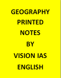 Vision IAS Geography Printed Notes -English