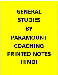 Paramount Coaching Printed Notes Of General Studies-Hindi